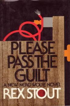 Please Pass the Guilt (Nero Wolfe, #45)