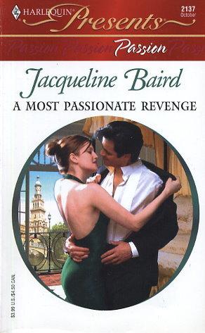 A Most Passionate Revenge by Jacqueline Baird