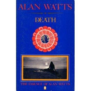 Death (Essence of Alan Watts 4)