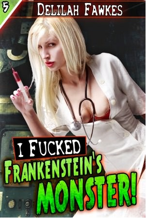 I Fucked Frankenstein's Monster (Monster Sex #5)