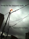 Primer for the Vanguard Youth