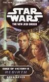 Edge of Victory II: Rebirth (Star Wars: The New Jedi Order, #8; Edge of Victory, #2)