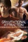 Gravitational Attraction by Angel Martinez