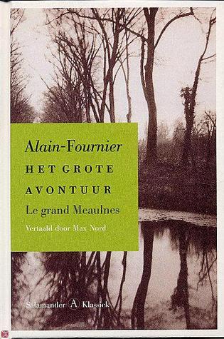 Het grote avontuur by Alain-Fournier