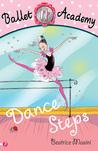 Dance Steps (Ballet Academy #1)
