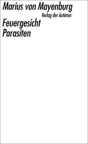 Feuergesicht; Parasiten