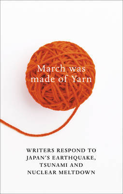 March Was Made of Yarn by David Karashima
