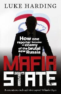 Mafia State: A Look Inside the New Putin Regime