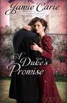 A Duke's Promise (Forgotten Castles #3)