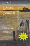 Cold Lonely Courage (Madeleine Toche Series, #1)