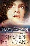 The Breath of Dawn (A Rush of Wings, #3)