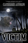 Victim (Emily Taylor Mystery #2)