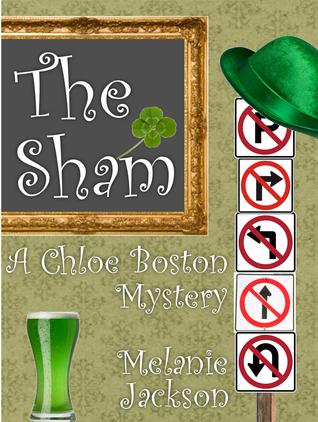 The Sham (A Chloe Boston Mystery Book 14)