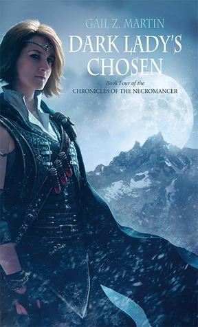 Dark Lady's Chosen (Chronicles of the Necromancer, #4)