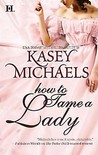 How to Tame a Lady by Kasey Michaels