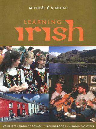 Learning Irish by Mícheál Ó Siadhail