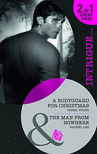 A Bodyguard for Christmas / The Man from Nowhere