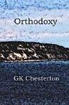 Orthodoxy: The Romance of Faith