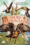 Sword Mountain (Swordbird, #2)