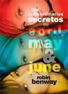 Los extraordinarios secretos de April, May y June by Robin Benway