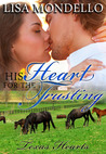 His Heart for the Trusting by Lisa Mondello