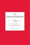 The Essential Kabbalah by Daniel Chanan Matt