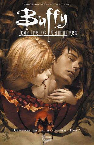 Buffy contre les vampires - Chroniques des tueuses de vampires, Tome 2
