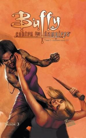 Buffy contre les Vampires, Saison 3 - Tome 7: Mauvais Sang (1)