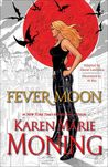 Fever Moon by David    Lawrence