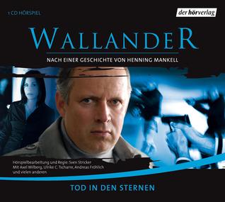Tod in den Sternen (Wallander radio plays, #1)