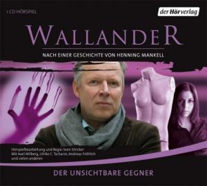 Der unsichtbare Gegner (Wallander radio plays, #5)
