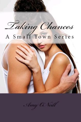 Taking Chances by Amy O'Neill