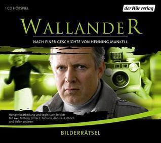 Bilderrätsel (Wallander radio plays, #7)
