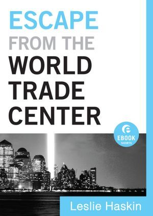 Escape from the World Trade Center (Ebook Shorts)