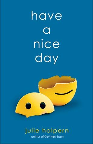Have a Nice Day by Julie Halpern