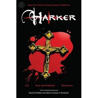"""From The Pages Of Bram Stoker's """"Dracula"""": Harker"""