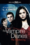 The Awakening (The Vampire Diaries, #1)