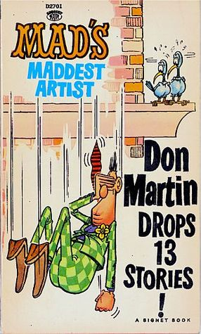 Don Martin Drops 13 Stories! by Don Martin