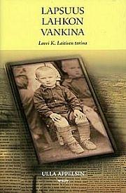 Lapsuus lahkon vankina: Leevi K. Laitisen tarina