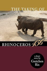 The Taking Of Rhinoceros 456