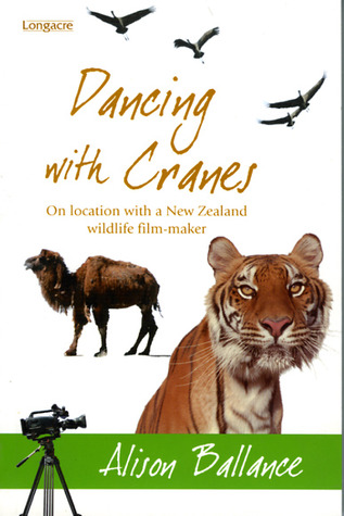 Dancing With Cranes: On Location With A New Zealand Wildlife Film-Maker
