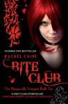 Bite Club by Rachel Caine