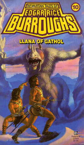 Llana of Gathol (Barsoom, #10)