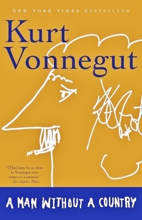 A Man Without a Country by Kurt Vonnegut