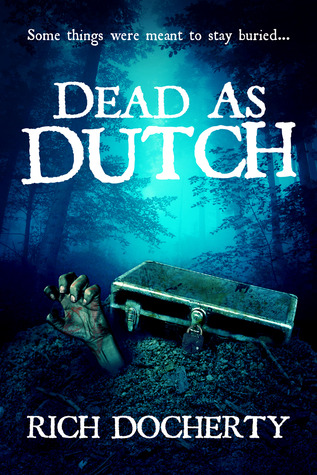 Dead As Dutch by Rich Docherty