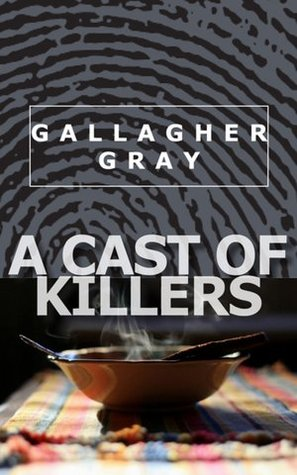 A Cast Of Killers Hubbert Lil 2 By Gallagher Gray