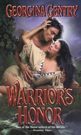 Warrior's Honor by Georgina Gentry