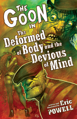 The Goon, Volume 11: The Deformed of Body and the Devious of Mind