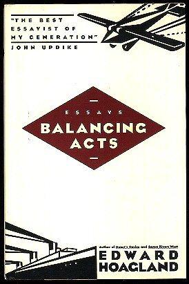 Balancing Acts by Edward Hoagland