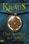 Das Amulett der Seherin